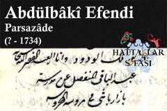 Hattat Parsazade Abdülbaki Efendi, Hayatı ve Eserleri