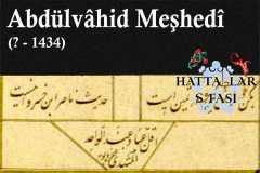 Hattat Abdülvahid Meşhedi, Hayatı ve Eserleri