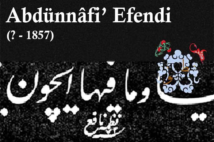 Hattat Abdünnafi Efendi, Hayatı ve Eserleri