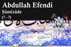 Hattat Şamizade Abdullah Efendi, Hayatı ve Eserleri