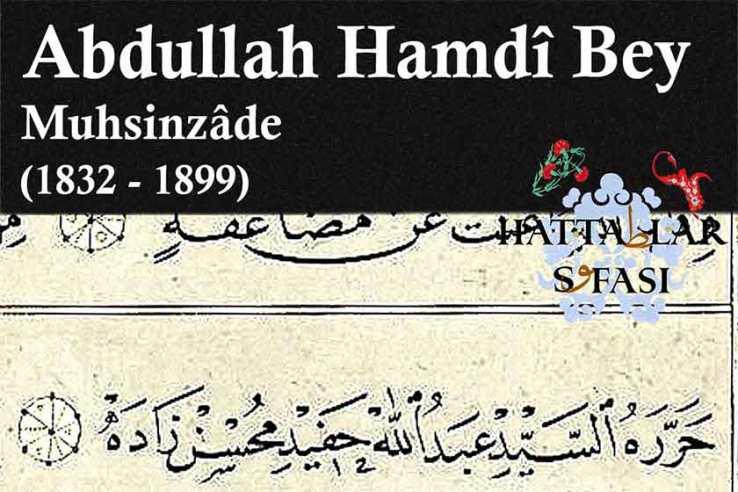 hattat-muhsinzade-seyyid-abdullah-hamdi-bey