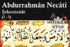Hattat Şekercizade Abdurrahman Necati Efendi, Hayatı ve Eserleri