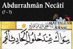 Hattat Abdurrahman Necati Efendi, Hayatı ve Eserleri