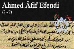 Hattat Ahmed Afif Efendi, Hayatı ve Eserleri