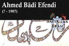 Hattat Ahmed Badi Efendi, Hayatı ve Eserleri