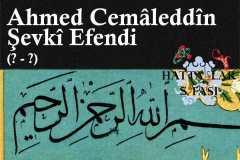 Hattat Ahmed Cemaleddin Şevki Efendi, Hayatı ve Eserleri