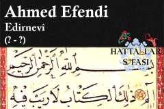 Hattat Edirneli Ahmed Efendi, Hayatı ve Eserleri