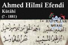 Hattat Kütahyalı Ahmed Hilmi Efendi, Hayatı ve Eserleri