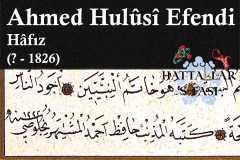 Hattat Hafız Ahmed Hulusi Efendi, Hayatı ve Eserleri