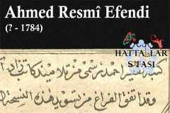 Hattat Ahmed Resmi Efendi, Hayatı ve Eserleri