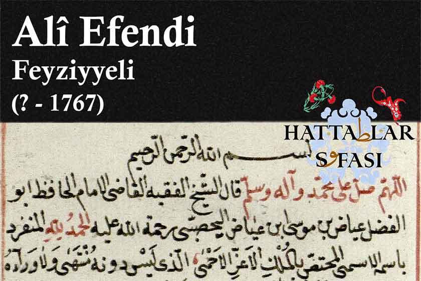 Hattat Feyziyeli Ali Efendi, Hayatı ve Eserleri
