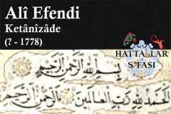 Hattat Ketanizade Ali Efendi, Hayatı ve Eserleri