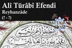 Hattat Reyhanzade Ali Türabi Efendi, Hayatı ve Eserleri
