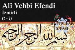 Hattat İzmirli Ali Vehbi Efendi, Hayatı ve Eserleri