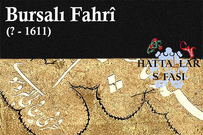 Hattat Bursalı Fahri, Hayatı ve Eserleri