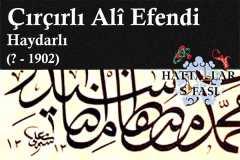 Hattat Çırçırlı Ali Efendi, Hayatı ve Eserleri