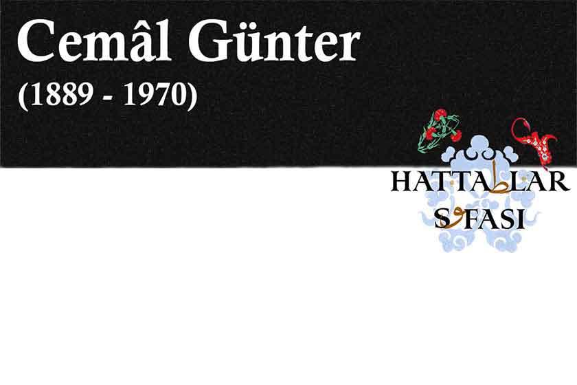 Hattet Cemal Günter, Hayatı ve Eserleri