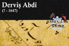 Hattat Derviş Abdi, Hayatı ve Eserleri