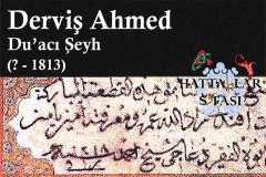 Hattat Duacı Şeyh Derviş Ahmed Efendi, Hayatı ve Eserleri