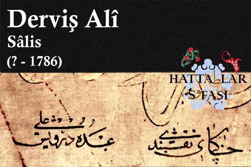 Hattat Derviş Ali Efendi, Hayatı ve Eserleri