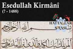 Hattat Esedullah Kirmani, Hayatı ve Eserleri