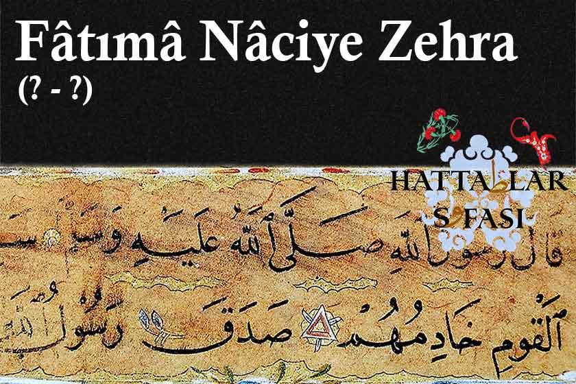 Hattat Fatma Naciye Zehra Hanım, hayatı ve Eserleri