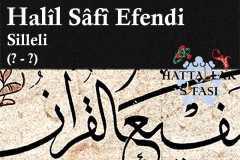 Hattat Silleli Halil Safi Efendi, Hayatı ve Eserleri