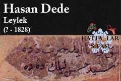 Hattat Leylek Hasan Dede, Hayatı ve Eserleri