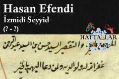 Hattat İzmitli Seyyid Hasan Efendi, Hayatı ve Eserleri