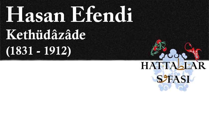 hattat-kethüdazade-hasan-efendi