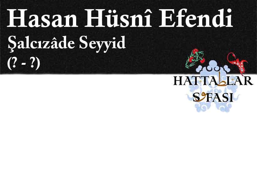 hasan-hüsni-efendi-şalcızade-seyyid