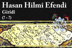 Hattat Giritli Hasan Hilmi Efendi, Hayatı ve Eserleri