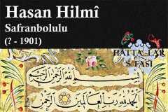 Hattat Safranbolulu Hasan Hilmi Efendi, Hayatı ve Eserleri