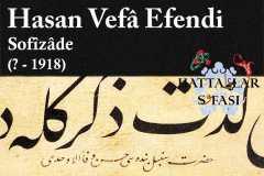 Hattat Sofizade Hasan Vefa Efendi, Hayatı ve Eserleri