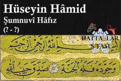 Hattat Şumnulu Hafız Hüseyin Hamid Efendi, Hayatı ve Eserleri