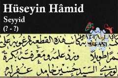Hattat Enderuni Seyyid Hüseyin Hamit Efendi, Hayatı ve Eserleri