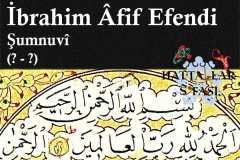 Hattat Şumnulu İbrahim Afif Efendi, Hayatı ve Eserleri