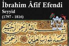 Hattat Seyyid İbrahim Afif Efendi, Hayatı ve Eserleri