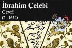 Hattat Cevri İbrahim Çelebi, Hayatı ve Eserleri