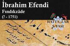 Hattat Fındıkzade İbrahim Efendi, Hayatı ve Eserleri