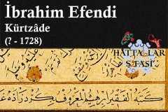 Hattat Kürtzade İbrahim Efendi, Hayatı ve Eserleri