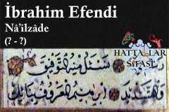 Hattat Nailzade İbrahim Efendi, Hayatı ve Eserleri