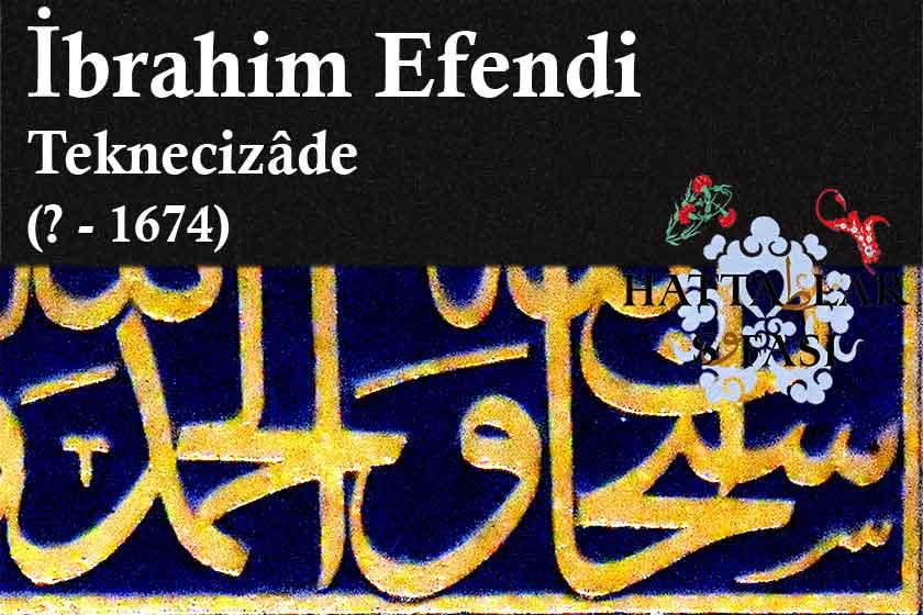 ibrahim-efendi-teknecizade_