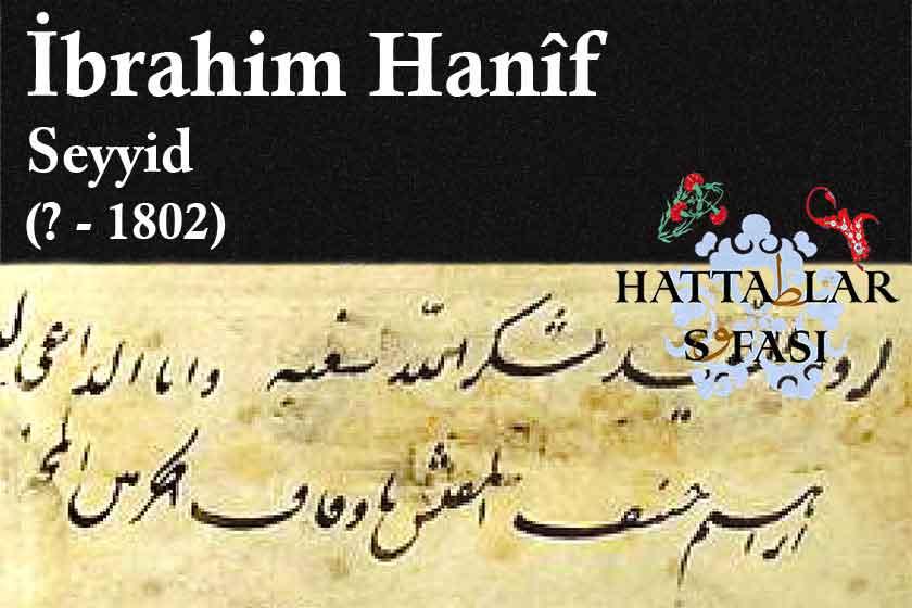 hattat-seyyid-ibrahim-hanif-bey