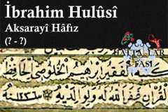 hattat-aksaraylı-hafız-ibrahim-hulusi-efendi