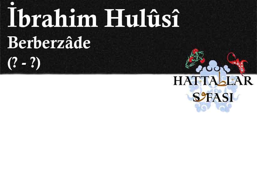 hattat-berberzade-ibrahim-hulusi-efendi