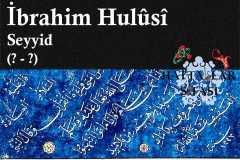 Hattat Seyyid İbrahim Hulusi Efendi, Hayatı ve Eserleri
