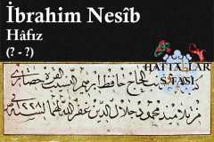 Hattat Hafız İbrahim Nesib Efendi, Hayatı ve Eserleri