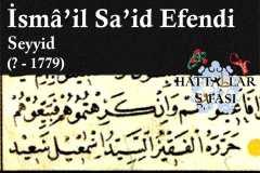 Hattat Seyyid İsmail Said Efendi, Hayatı ve Eserleri
