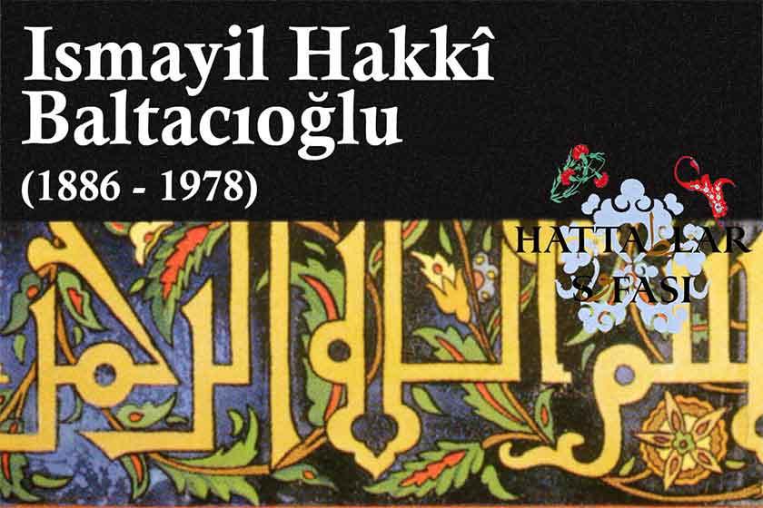 hattat-ismayıl-hakkı-baltacıoğlu